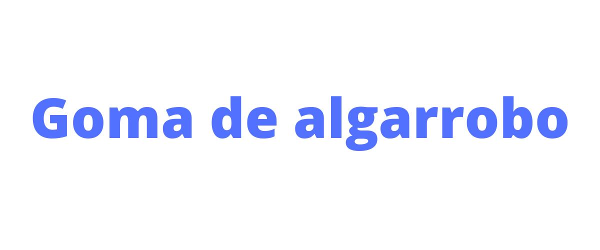 goma-de-algarrobo
